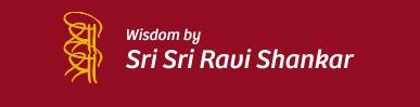 Wisdom by Sri Sri Ravi Shankar